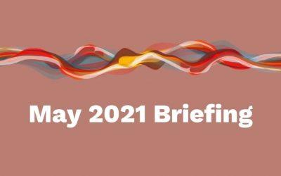 May 2021 Briefing