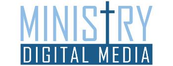 Ministry Digital Media