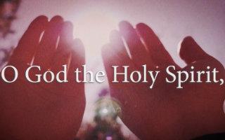 O God the Holy Spirit